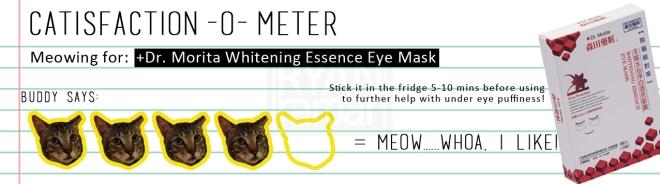 Catisfaction-o-meter (4x Dr. Morita Whitening Essence Eye Mask)