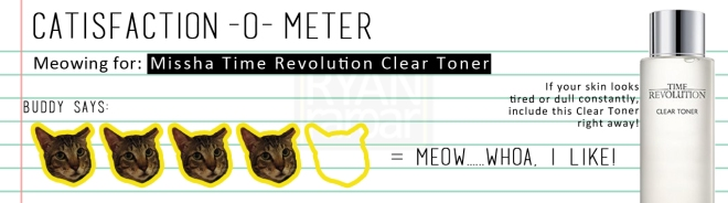 Catisfaction-o-meter (4x Missha Time Revolution Clear Toner)