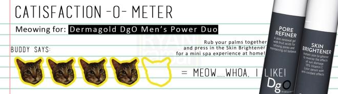 Catisfaction-o-meter (4x Dermagold DgO Men's Power Duo)