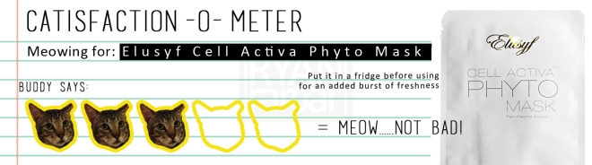 Catisfaction-o-meter (3x Elusyf Cell Activa Phyto Mask)