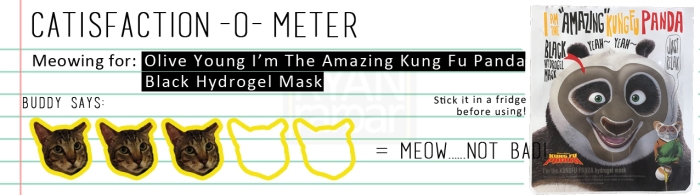 Catisfaction-o-meter (3x Olive Young I'm The Amazing Kung Fu Panda Black Hydrogel Mask)