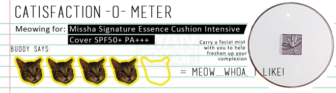Catisfaction-o-meter (4x Missha Signature Essence Cushion Intense Cover)