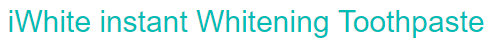 iWhite Instant Whitening Toothpaste (banner)